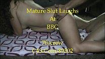 Mature Slut Laughs At BBC