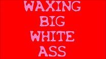 NICE BIG WHITE ASS