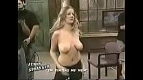 Jerry Springer Uncensored 1 PIMPING MOM