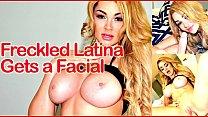 Freckled Latina Gets a Facial - (Skyla Novea) Thumbnail