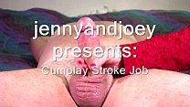 Cumplay Stroke Job