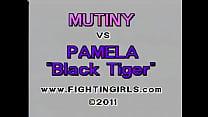 MUTINY vs PAMELA Black Tiger - Download mp4 XXX porn videos