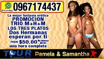 Tour chonguero quito. pamela y samantha. escorts prepago y trios en ecuador