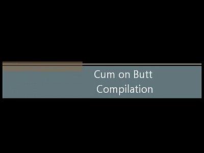 Cumshots on ass