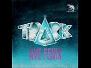 TRACK - Ave Fenix