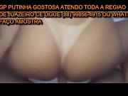 gp putinha gostosa (88) 99856-4915