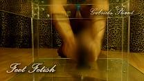 Feet Fetish Teaser Gabriela Plant  (self licking, footjob and feet tricks) pornhub video