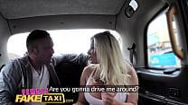 Female Fake Taxi Busty blonde wants big hard Br...