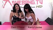 Shebang.TV - Kerry Loiuse & Dani O'Neal Vorschaubild