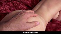 DadCrush - Hot Stepdaughter Begs Dad For Reward