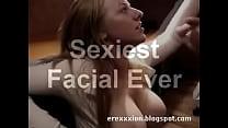 Sexiest Facial Ever!