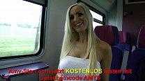 Mitten im Zug in Arsch und Fotze gefickt / Fucked in the middle of the train in Vorschaubild