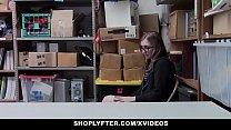 Shoplyfter - Hidden Camera Sex With Tight Pussy Teen