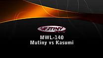 MWL-140 Mutiny vs Kasumi