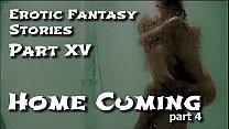 Erotic Fantasy Stories 15: Homecuming Four