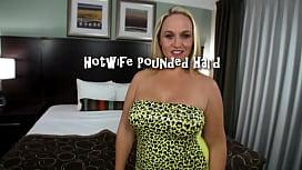 Hotwife Pounded Hard...