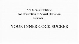 Your Inner Cocksucker for SISSIES