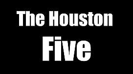 Houston 5 turnt up...