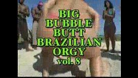 BigBubbleButtBrazilianOrgy and BigUmsFatBlackFreaksOrgy...
