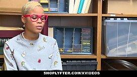 ShopLyfter - Ebony Teen Caught...