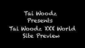 Tai Woodz XXX World Site Preview