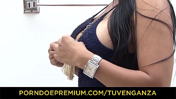 TU VENGANZA - Sexy Colombian Latina Sara Restrepo takes revenge on ex and bangs on camera