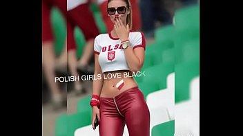 the dream of Polish girls, PMV,Polish girls love black cocks