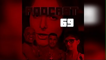 Podcast 69 - FETICHES - EP. 1