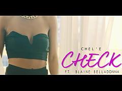 Chel'le Check ft. Blaine Belladonna